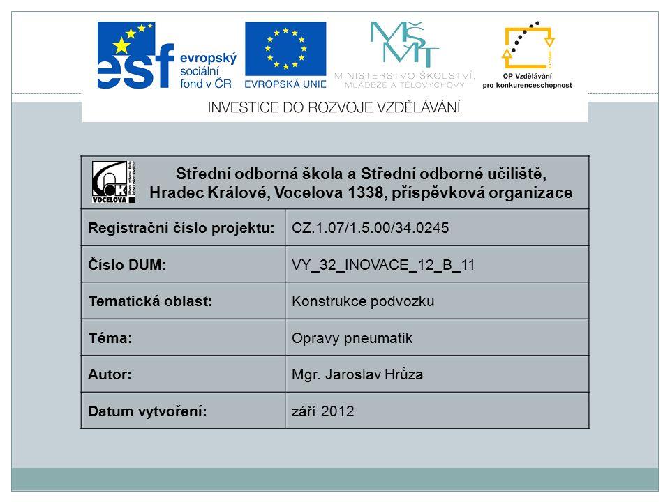 Opravy pneumatik Použitá literatura: o http://www.gpdcb.cz/pneuservis/prorezavani-dezenu- nakladnich-pneumatik o http://www.barum- online.com/generator/www/cz/cz/barum/automobil/temata/k e%20stazeni/hidden/katalog_cs.pdf http://www.barum- online.com/generator/www/cz/cz/barum/automobil/temata/k e%20stazeni/hidden/katalog_cs.pdf o Karel HOREJŠ, Vladimír MOTEJL a kol., PŘÍRUČKA PRO ŘIDIČE A OPRAVÁŘE AUTOMOBILŮ, vyd.4 ISBN 978-80- 85763-42-3 Gscheidle a kol., Tabulky pro automechanika, ISBN 978- 80-86706-21-4, vyd.