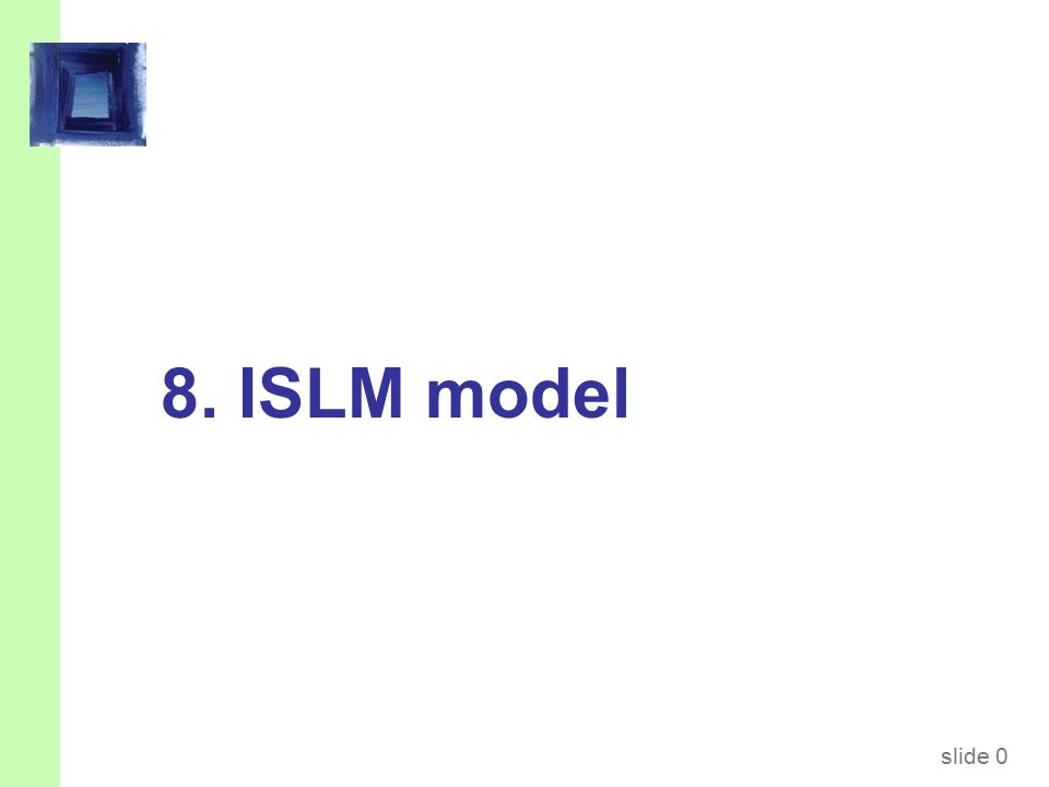 slide 0 8. ISLM model