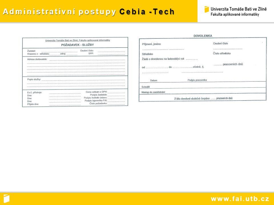 www.fai.utb.cz Administrativní postupy Cebia -Tech