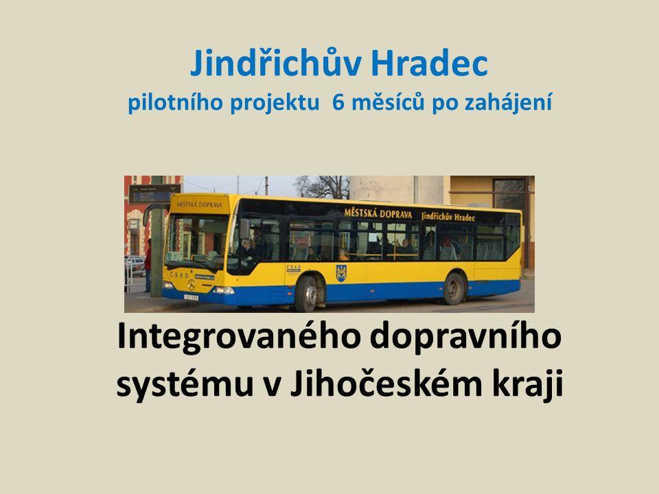 Jindřichův Hradec pilotního projektu 6 měsíců po zahájení Integrovaného dopravního systému v Jihočeském kraji