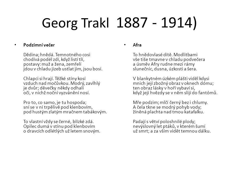 Georg Trakl 1887 - 1914) Podzimní večer Dědina; hnědá.