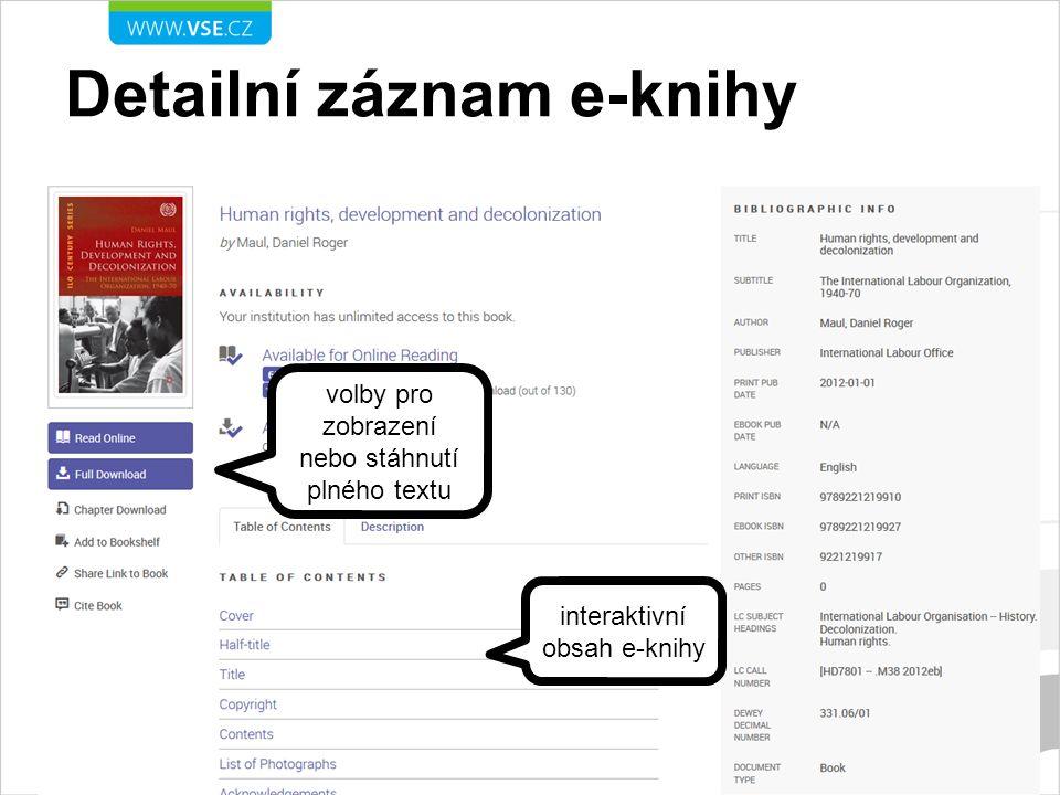 Práce s plným textem online tisk, export citace, stáhnutí plného textu, … prohledávání plného textu dané e-knihy interaktivní obsah e-knihy a rejstřík
