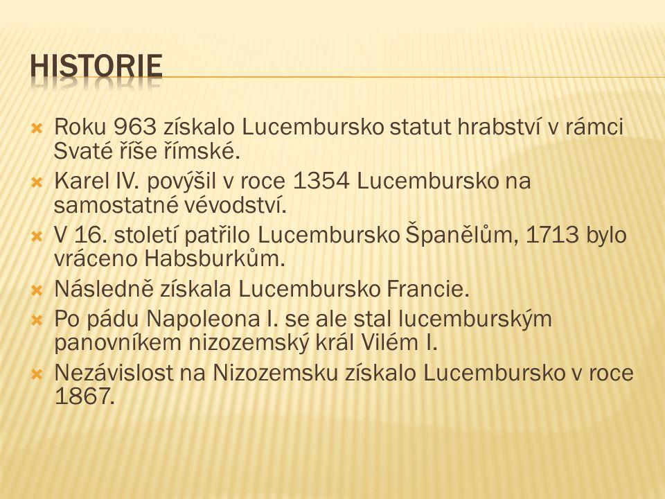 Roku 963 získalo Lucembursko statut hrabství v rámci Svaté říše římské.