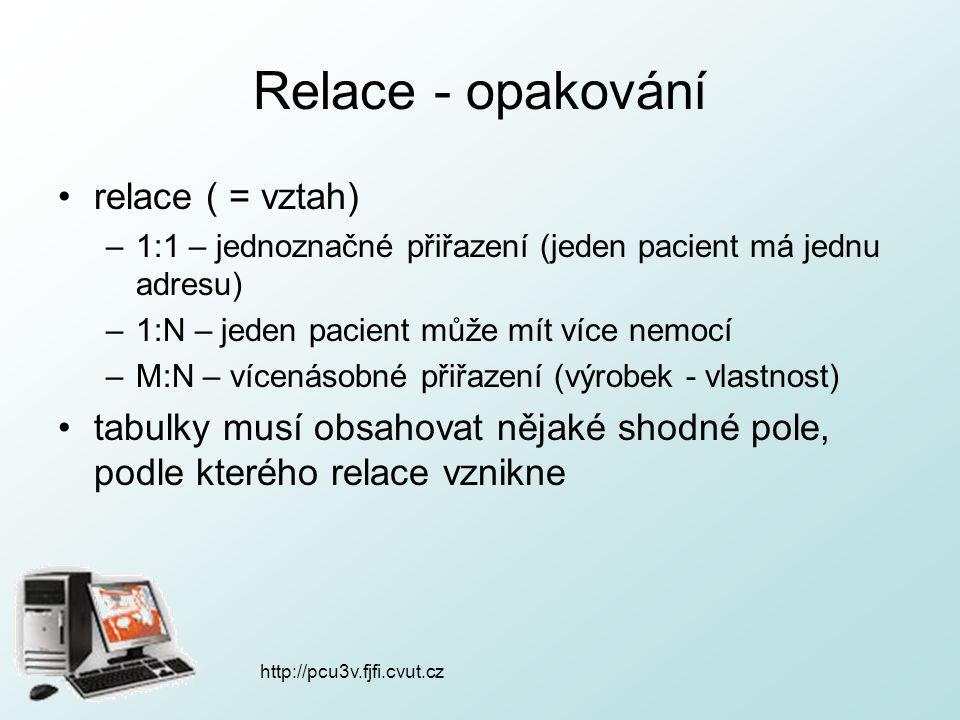 http://pcu3v.fjfi.cvut.cz Tvorba dotazu kliknutím do příslušného políčka se objeví šipka např.