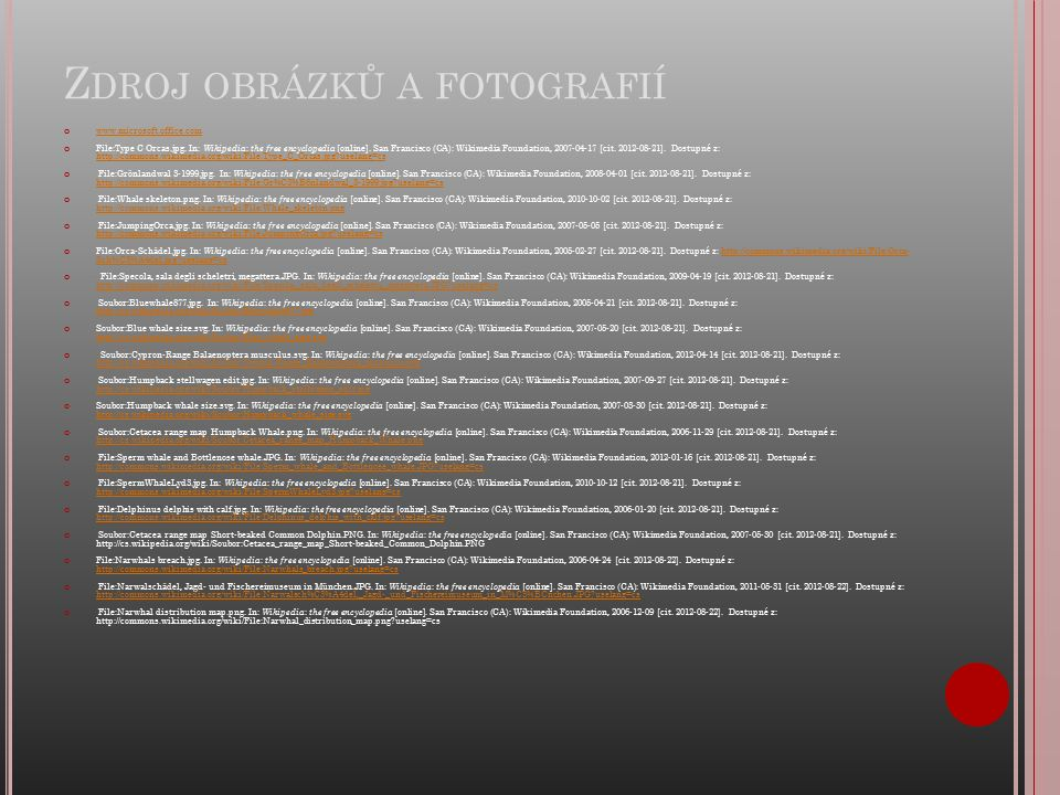 Z DROJ OBRÁZKŮ A FOTOGRAFIÍ www.microsoft.office.com File:Type C Orcas.jpg.