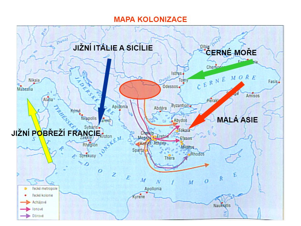 MAPA KOLONIZACE MALÁ ASIE JIŽNÍ ITÁLIE A SICÍLIE ČERNÉ MOŘE JIŽNÍ POBŘEŽÍ FRANCIE