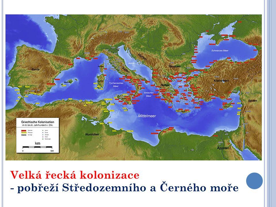 Velká řecká kolonizace - pobřeží Středozemního a Černého moře