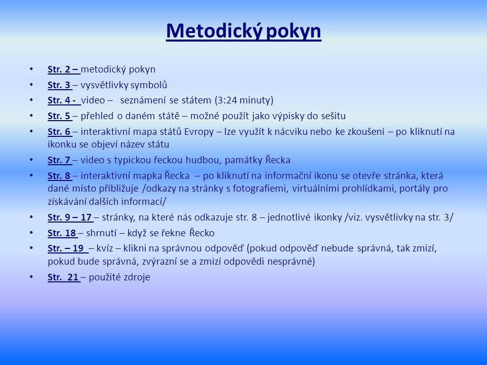 Str. 2 – metodický pokyn Str. 3 – vysvětlivky symbolů Str.