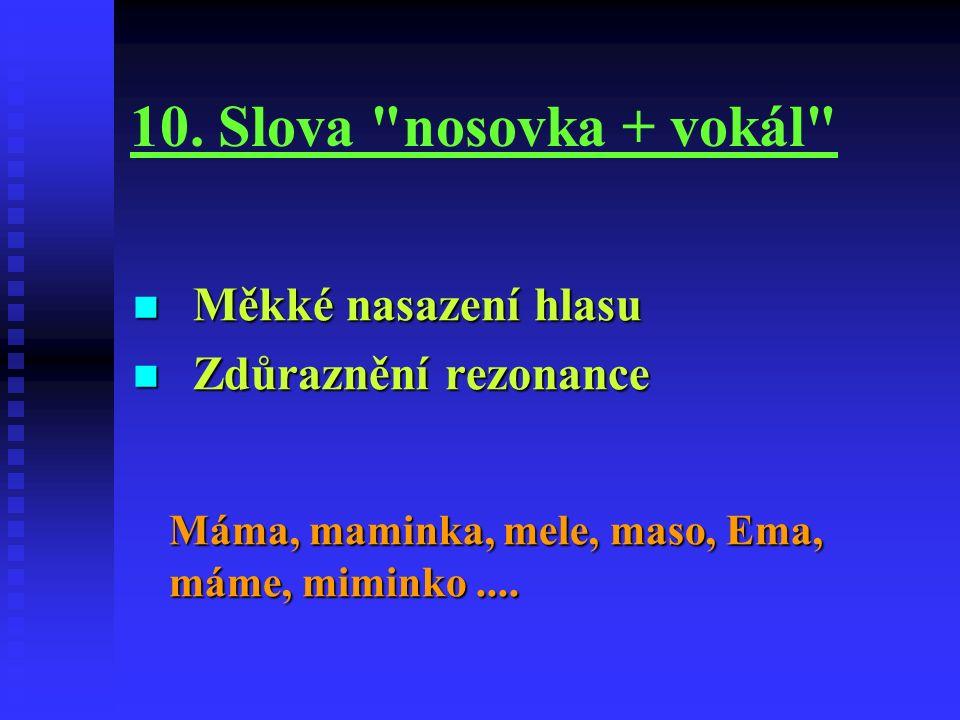 10. Slova
