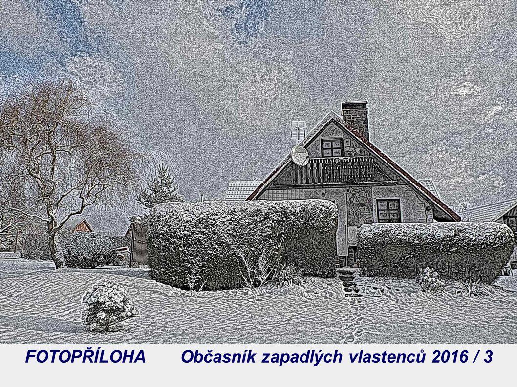 FOTOPŘÍLOHA Občasník zapadlých vlastenců 2016 / 3