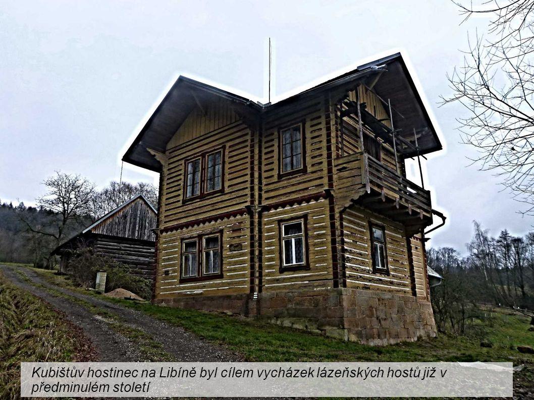 Kubištův hostinec na Libíně byl cílem vycházek lázeňských hostů již v předminulém století