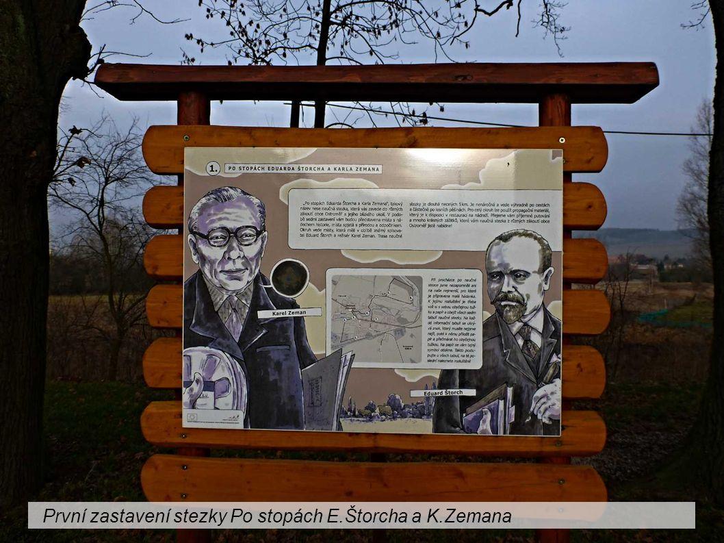 První zastavení stezky Po stopách E.Štorcha a K.Zemana