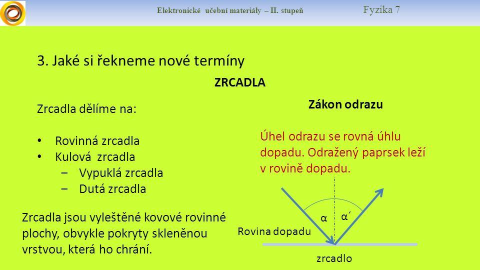 Elektronické učební materiály – II. stupeň Fyzika 7 3.