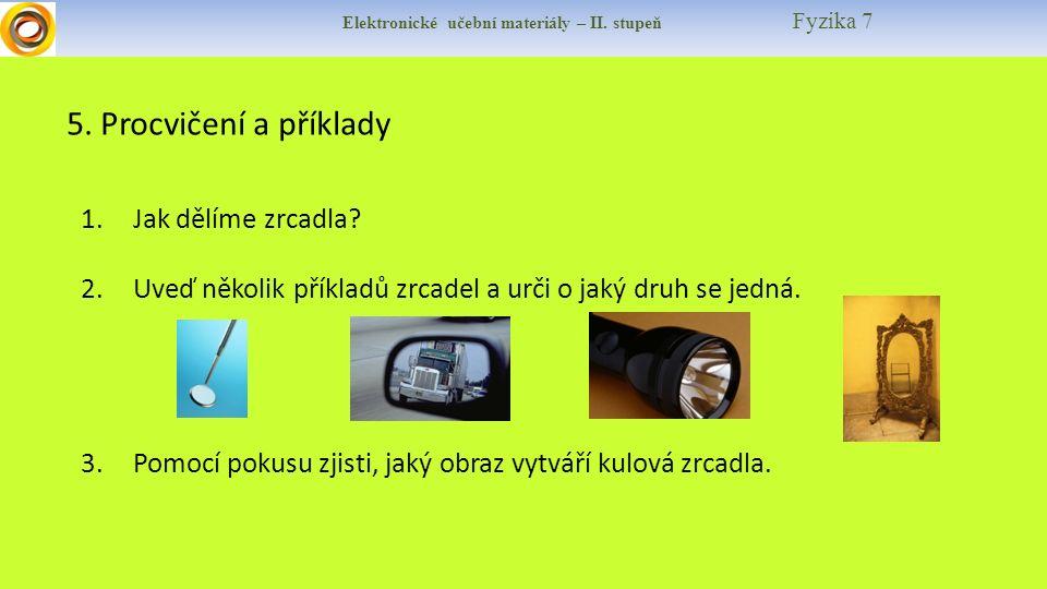 Elektronické učební materiály – II. stupeň Fyzika 7 5.