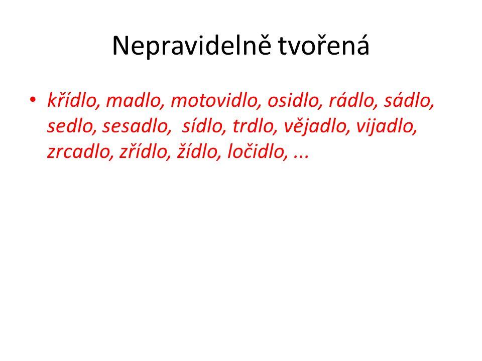 Morfio Dvojice sloveso/neutrum na -dlo