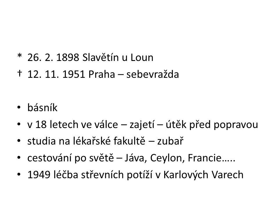 *26. 2. 1898 Slavětín u Loun †12. 11.