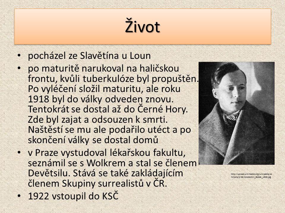 ŽivotŽivot pocházel ze Slavětína u Loun po maturitě narukoval na haličskou frontu, kvůli tuberkulóze byl propuštěn.