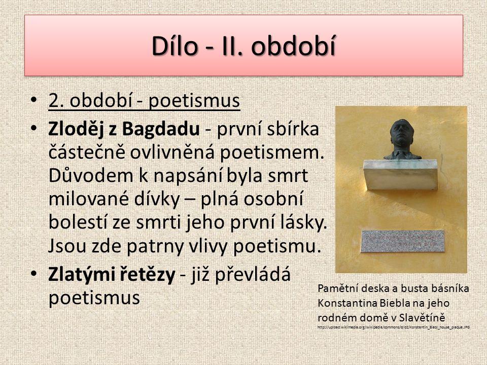 2. období - poetismus Zloděj z Bagdadu - první sbírka částečně ovlivněná poetismem.