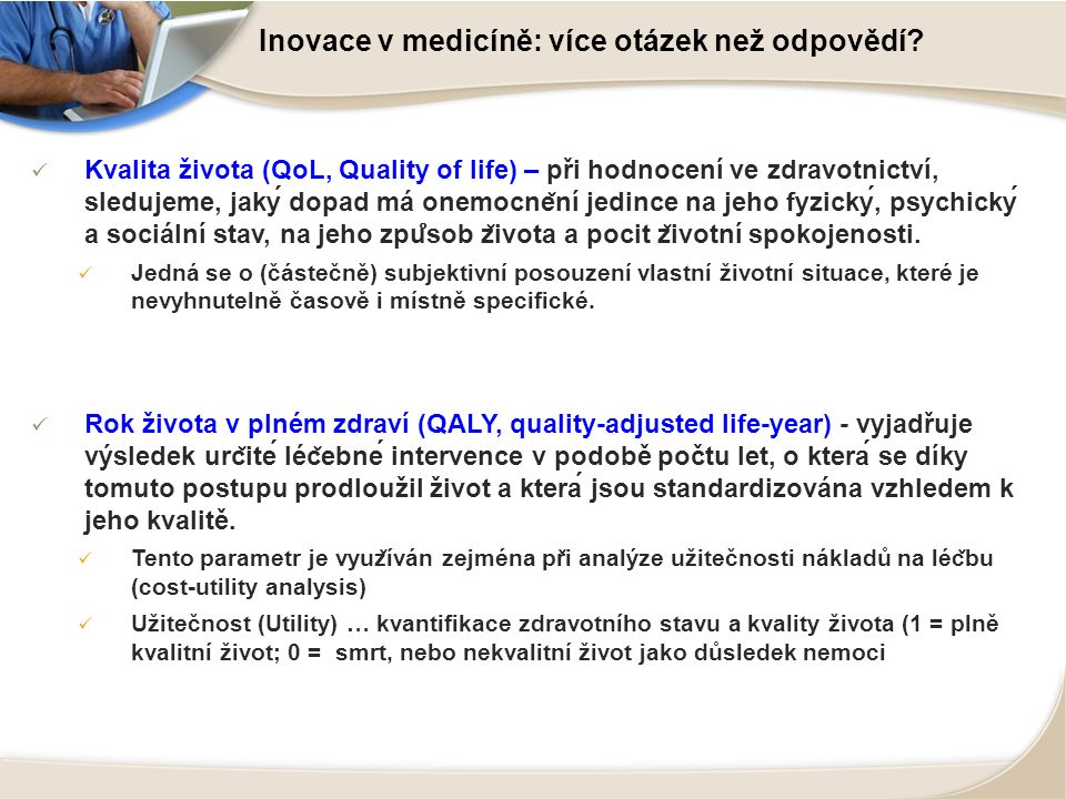 Dlouhodobá mezinárodní spolupráce v EU EUnetHTA – collaboration via Europe Health Technology Assessment – International Society EUnetHTA FINAL TECHNICAL REPORT YEARS 2006-2008 HTA decision should serve patients overall interest and reward innovation HTA objective is broader than costs containment HTA is not only focusing on pharma products but also MD and interventions HTA main focus: -> new decision making processes between industry, regulators, HTA bodies and payers -> new technologies deserve being tested to produce more evidence on they true value