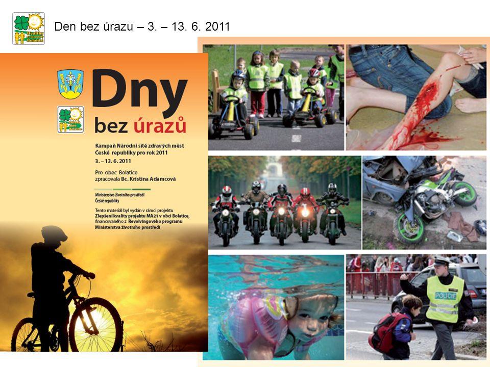 Den bez úrazu – 3. – 13. 6. 2011