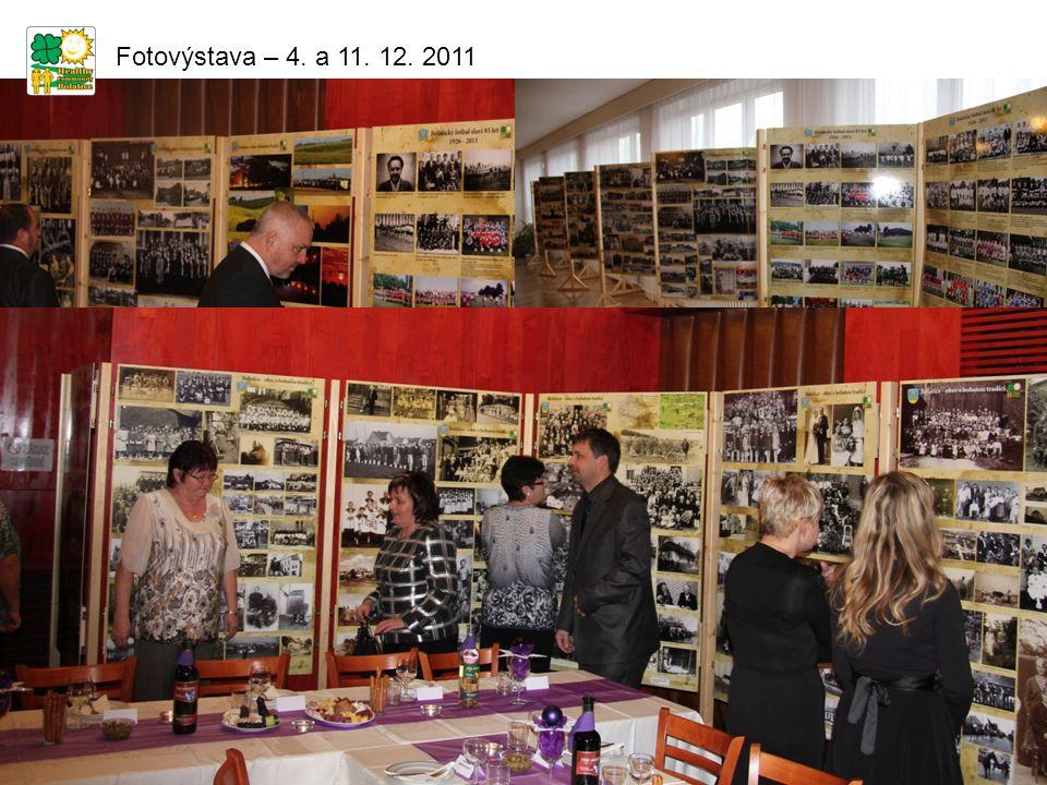 Fotovýstava – 4. a 11. 12. 2011