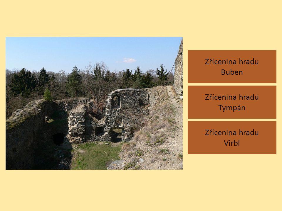 Zřícenina hradu Buben Zřícenina hradu Virbl Zřícenina hradu Tympán