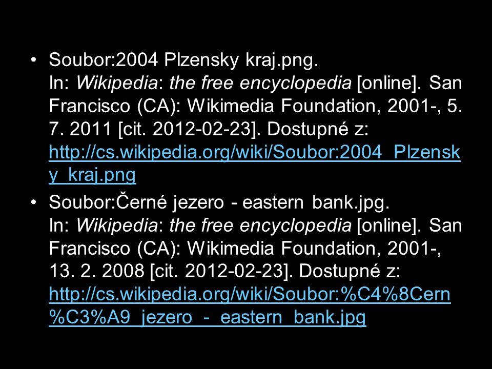 Soubor:2004 Plzensky kraj.png. In: Wikipedia: the free encyclopedia [online]. San Francisco (CA): Wikimedia Foundation, 2001-, 5. 7. 2011 [cit. 2012-0