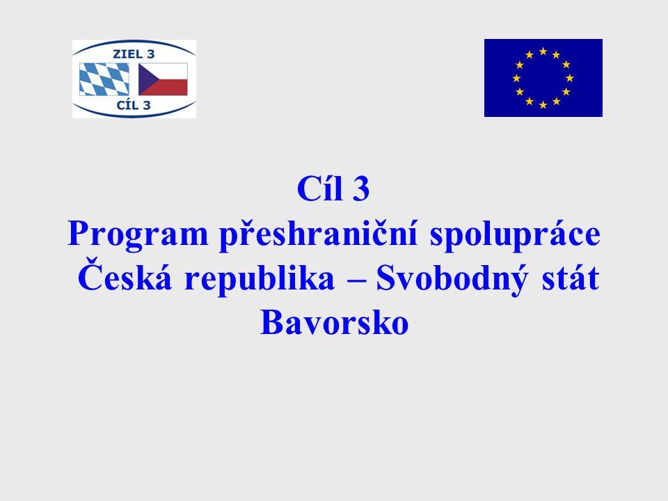 Cíl 3 Program přeshraniční spolupráce Česká republika – Svobodný stát Bavorsko