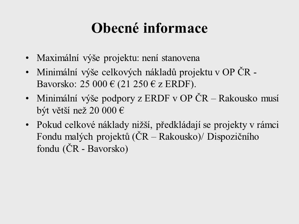 Obecné informace Maximální výše projektu: není stanovena Minimální výše celkových nákladů projektu v OP ČR - Bavorsko: 25 000 € (21 250 € z ERDF).