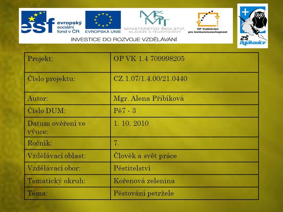 Anotace Výkladová prezentace obsahuje nároky na pěstování petržele, základní pravidla pěstování, významné živiny petržele, druhy a sklizeň petržele