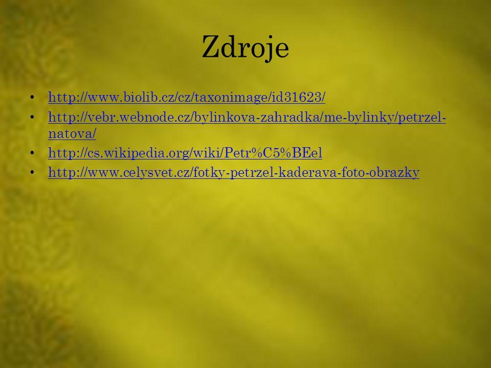 Zdroje http://www.biolib.cz/cz/taxonimage/id31623/ http://vebr.webnode.cz/bylinkova-zahradka/me-bylinky/petrzel- natova/ http://vebr.webnode.cz/bylinkova-zahradka/me-bylinky/petrzel- natova/ http://cs.wikipedia.org/wiki/Petr%C5%BEel http://www.celysvet.cz/fotky-petrzel-kaderava-foto-obrazky