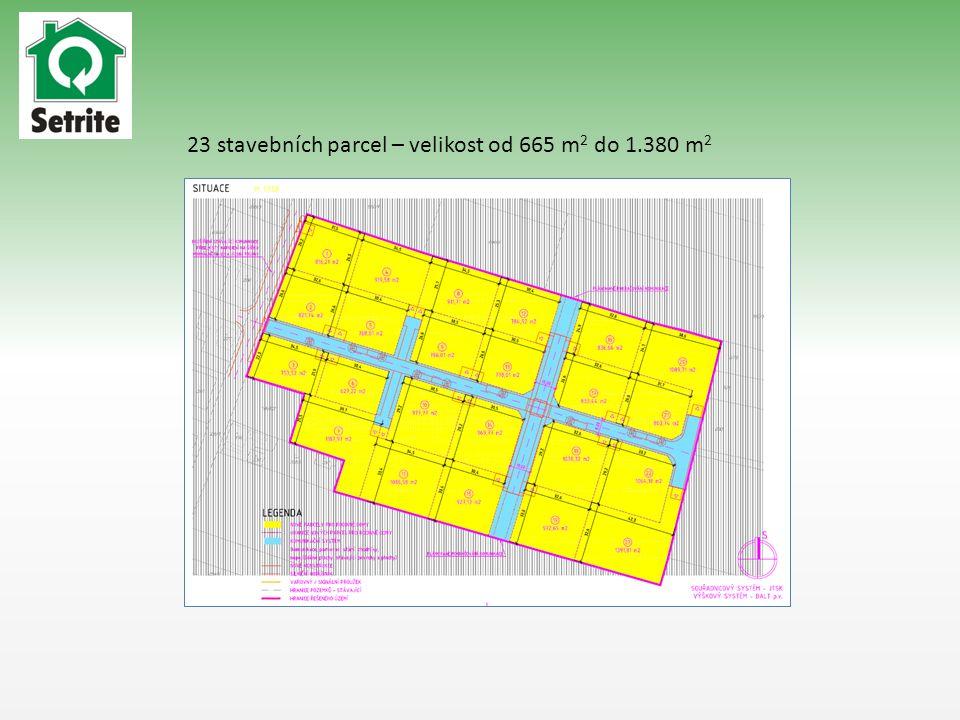 23 stavebních parcel – velikost od 665 m 2 do 1.380 m 2