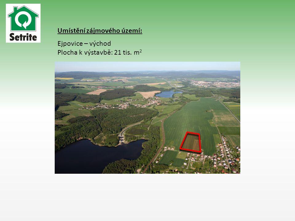 Umístění zájmového území: Ejpovice – východ Plocha k výstavbě: 21 tis. m 2