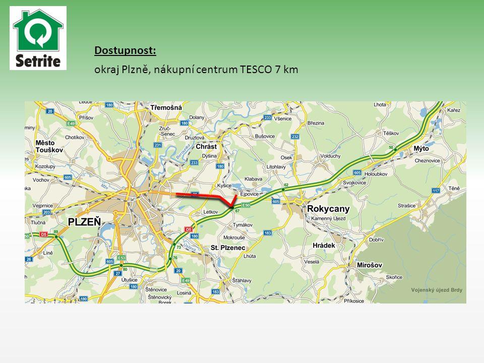 okraj Plzně, nákupní centrum TESCO 7 km Dostupnost: