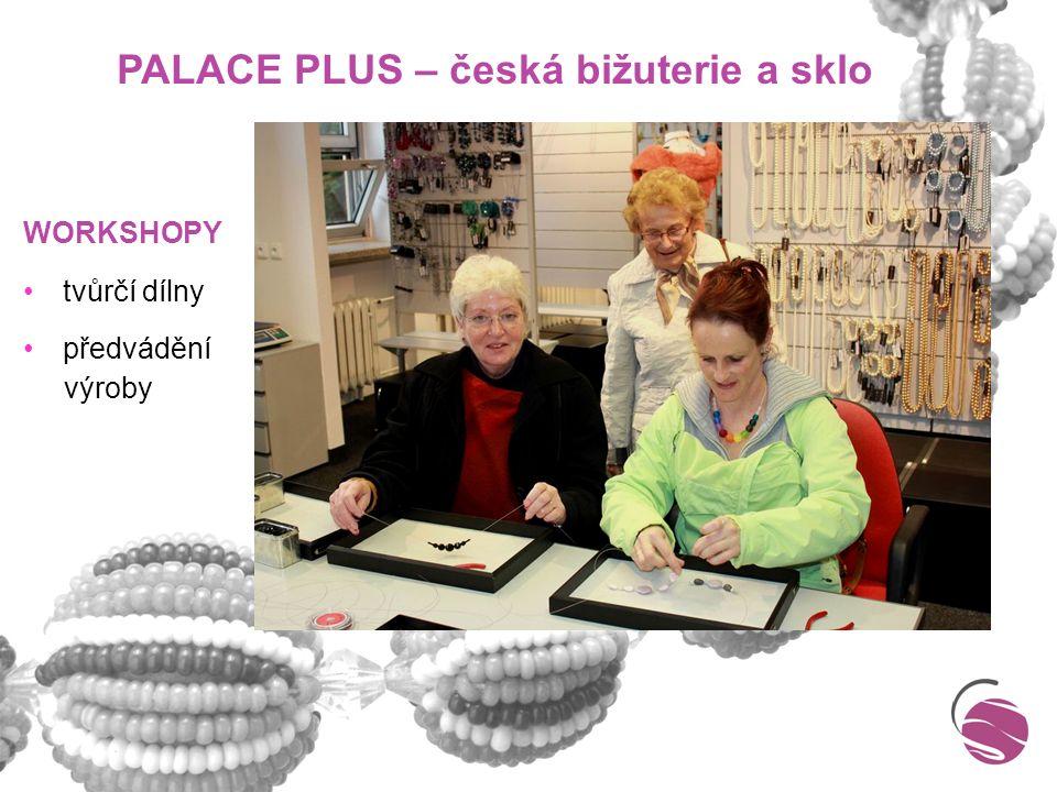 KONTAKTY Svaz výrobců skla a bižuterie T: 723 640 237 E: info@svsb.cz www.svsb.cz Palace Plus – česká bižuterie a sklo T: 723 640 237, 483 311 915 E: palace@texoplus.cz www.bizuterie-bijoux.cz Muzeum skla a bižuterie v Jablonci nad Nisou T: 483 369 011 E: info@msb-jablonec.cz www.msb-jablonec.cz