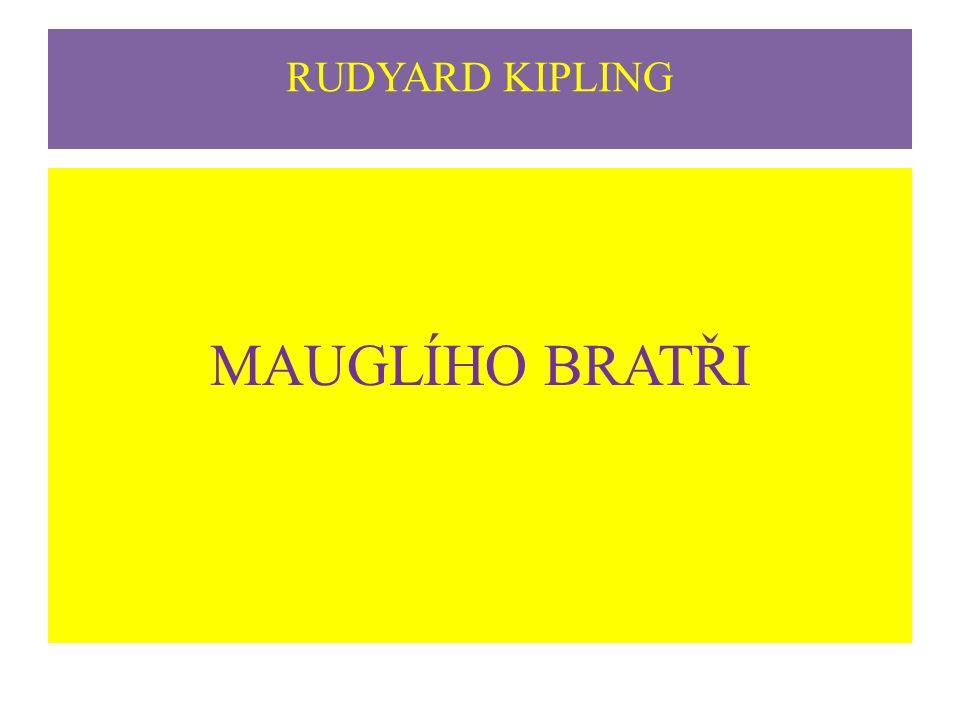 RUDYARD KIPLING MAUGLÍHO BRATŘI