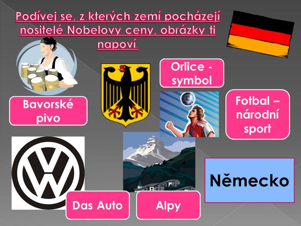 Bavorské pivo Orlice - symbol Fotbal – národní sport Das AutoAlpy Německo