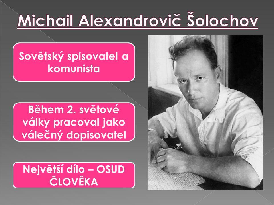Sovětský spisovatel a komunista Během 2.