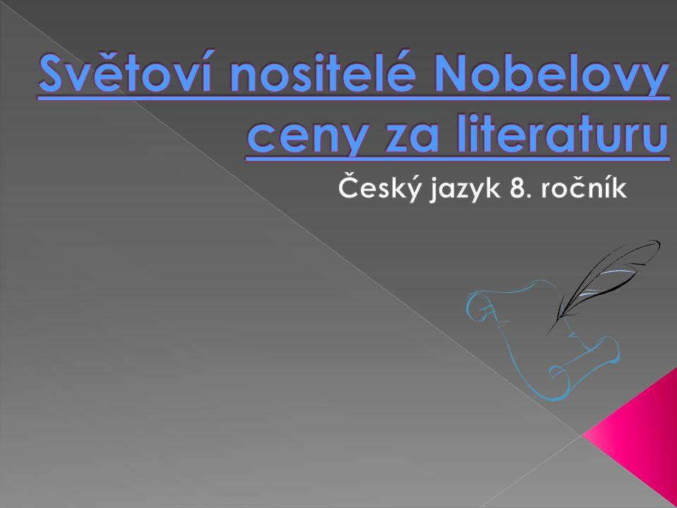  Víš, co je Nobelova cena a které české osobnosti ji získali.
