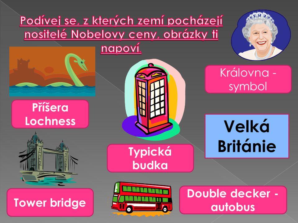 Příšera Lochness Typická budka Královna - symbol Tower bridge Double decker - autobus Velká Británie