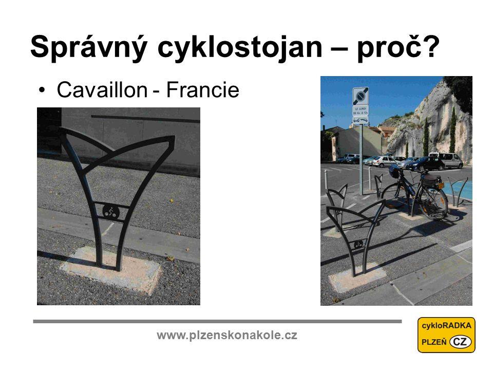 www.plzenskonakole.cz Správný cyklostojan – proč Cavaillon - Francie