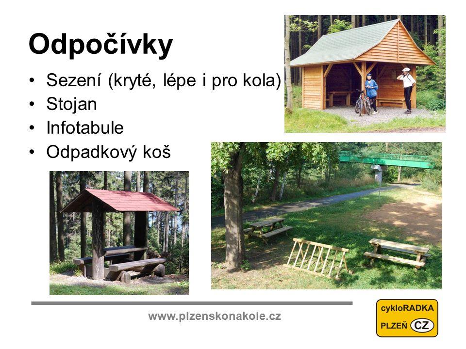 www.plzenskonakole.cz Odpočívky Sezení (kryté, lépe i pro kola) Stojan Infotabule Odpadkový koš