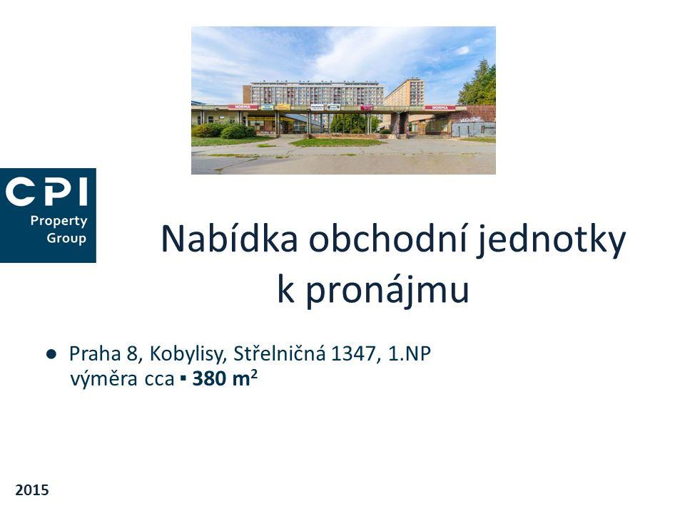 Nabídka obchodní jednotky k pronájmu 2015 ● Praha 8, Kobylisy, Střelničná 1347, 1.NP výměra cca ▪ 380 m 2
