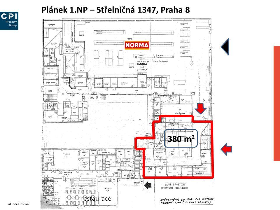 Plánek 1.NP – Střelničná 1347, Praha 8 ul. Střelničná 380 m 2 restaurace