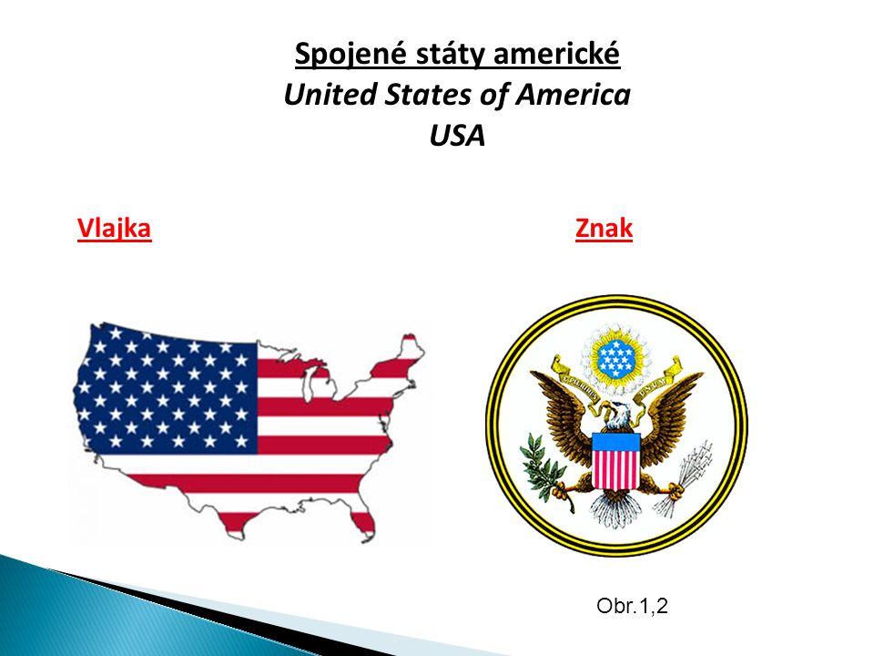 Spojené státy americké United States of America USA VlajkaZnak Obr.1,2