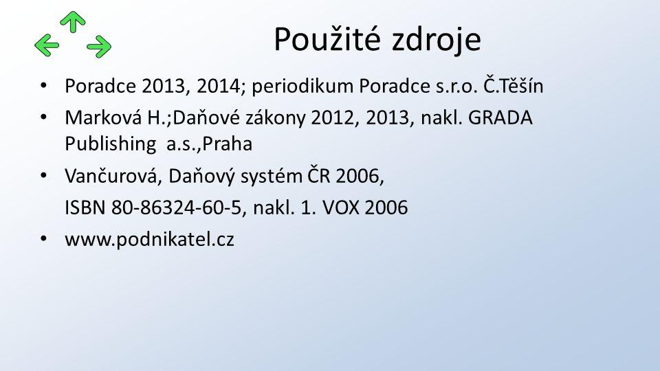 Poradce 2013, 2014; periodikum Poradce s.r.o. Č.Těšín Marková H.;Daňové zákony 2012, 2013, nakl.