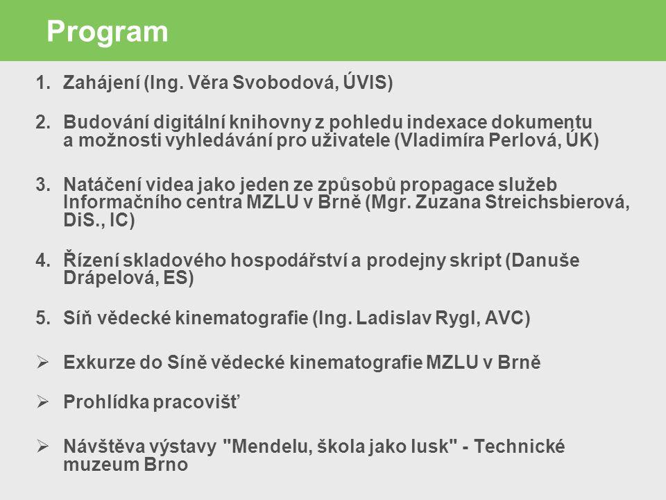 Program 1.Zahájení (Ing.