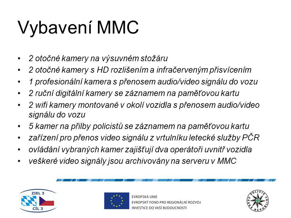 Vybavení MMC 2 otočné kamery na výsuvném stožáru 2 otočné kamery s HD rozlišením a infračerveným přisvícením 1 profesionální kamera s přenosem audio/v