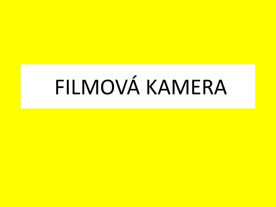 FILMOVÁ KAMERA