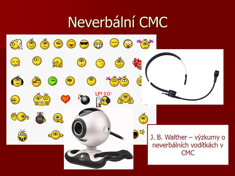 Neverbální CMC J. B. Walther – výzkumy o neverbálních vodítkách v CMC